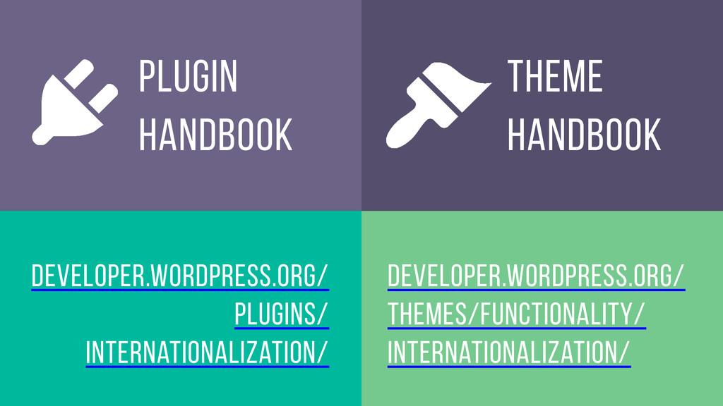 Theme Handbook Plugin Handbook developer.wordpr...
