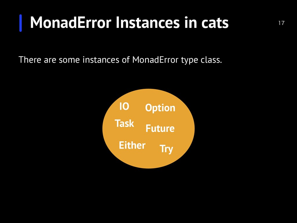 MonadError Instances in cats  There are some ...