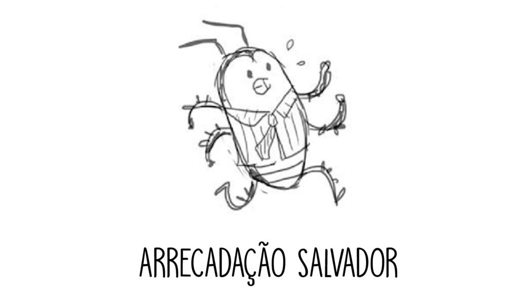 ARRECADAÇÃO SALVADOR
