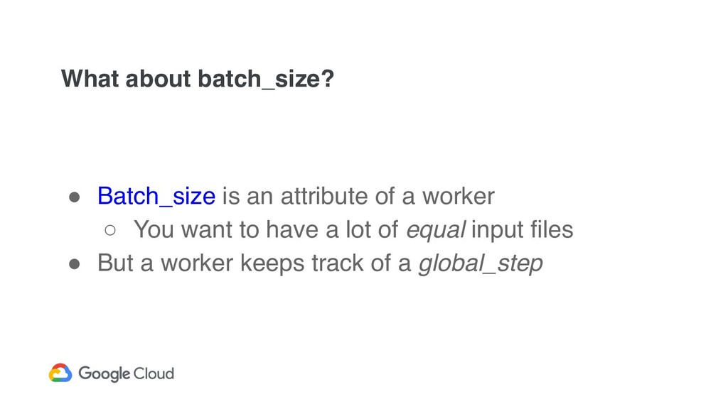 What about batch_size? ! Batch_size is an attri...