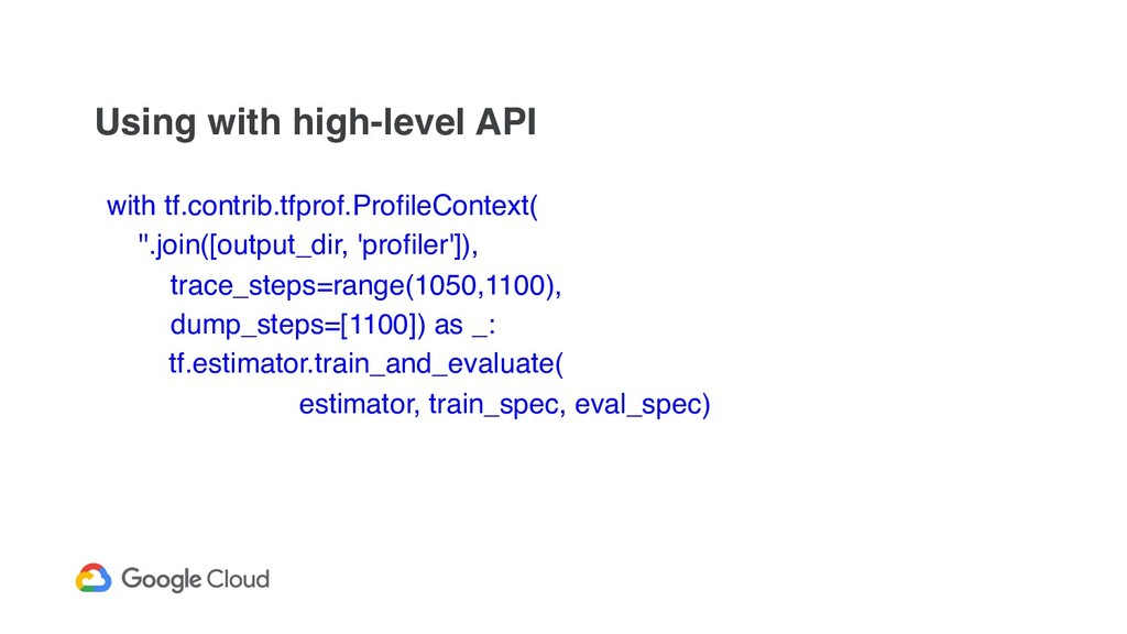 Using with high-level API with tf.contrib.tfpro...