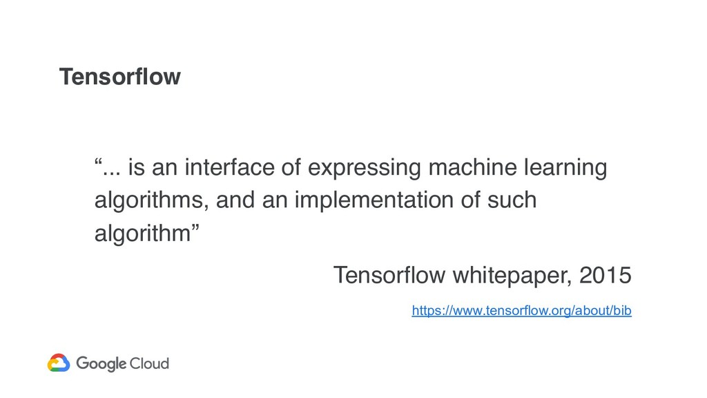 """Tensorflow """"... is an interface of expressing m..."""