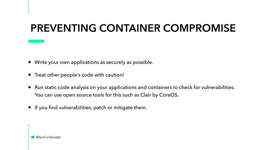 PREVENTING CONTAINER COMPROMISE • Write your ow...