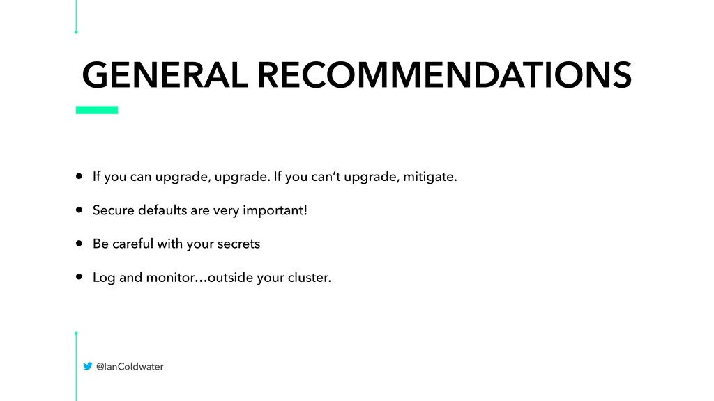 GENERAL RECOMMENDATIONS • If you can upgrade, u...