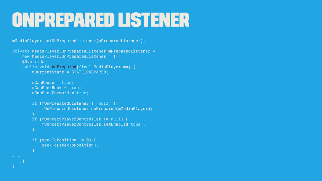 OnPrepared Listener mMediaPlayer.setOnPreparedL...