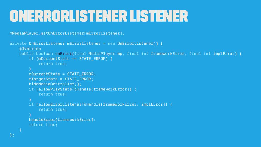 OnErrorListener Listener mMediaPlayer.setOnErro...