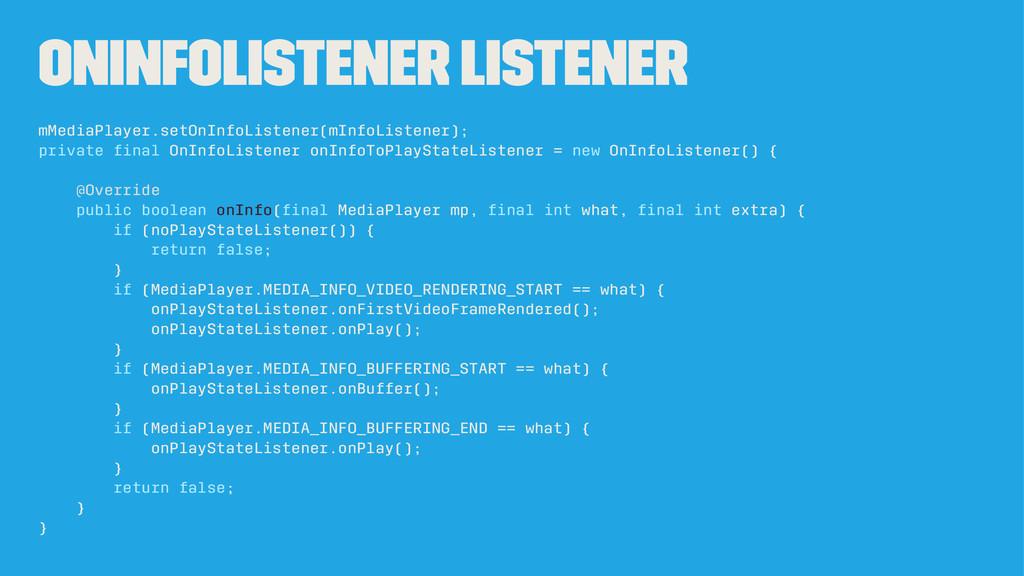 OnInfoListener Listener mMediaPlayer.setOnInfoL...