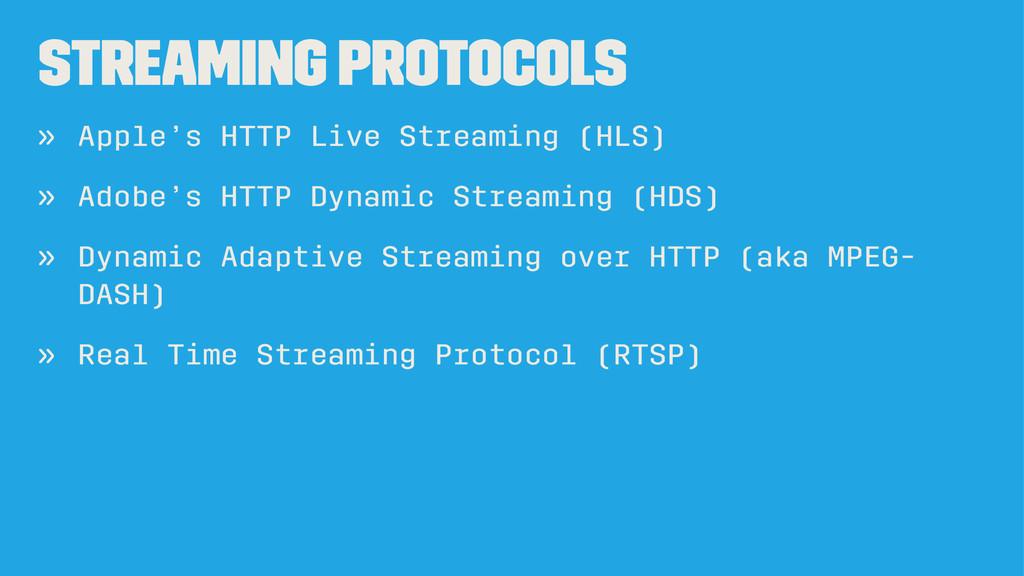 Streaming protocols » Apple's HTTP Live Streami...