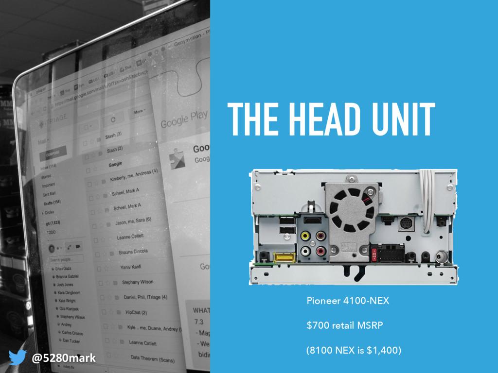 THE HEAD UNIT @5280mark Pioneer 4100-NEX $700 r...