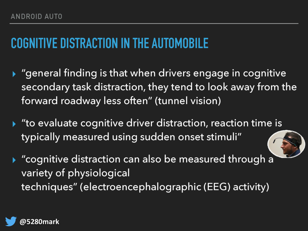 @5280mark ANDROID AUTO COGNITIVE DISTRACTION IN...