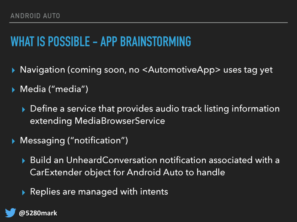 @5280mark ANDROID AUTO WHAT IS POSSIBLE - APP B...