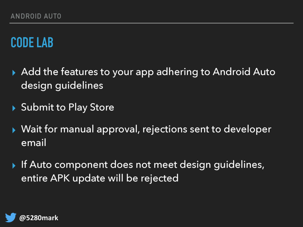 @5280mark ANDROID AUTO CODE LAB ▸ Add the featu...