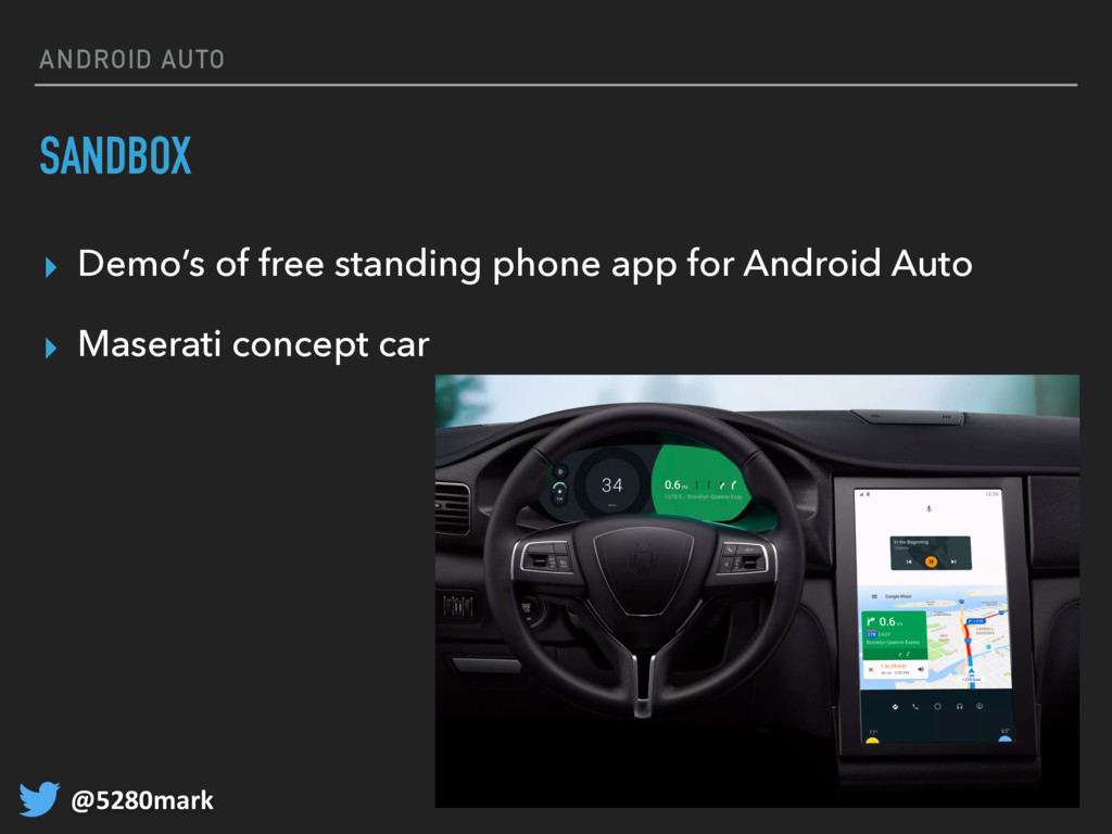 @5280mark ANDROID AUTO SANDBOX ▸ Demo's of free...