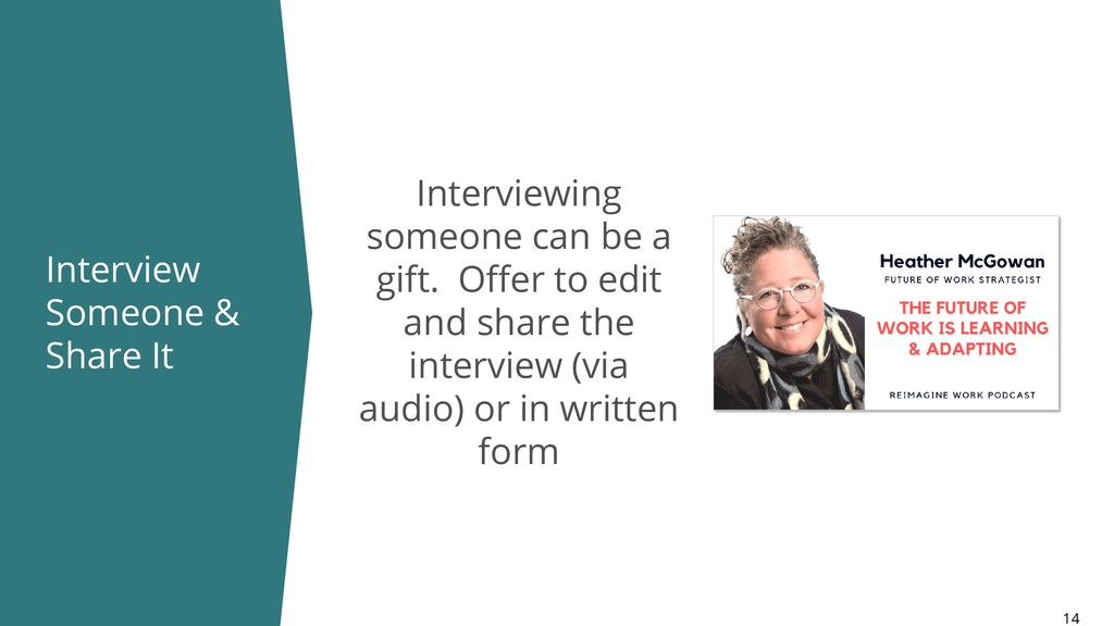 Interview Someone & Share It 14 Interviewing so...