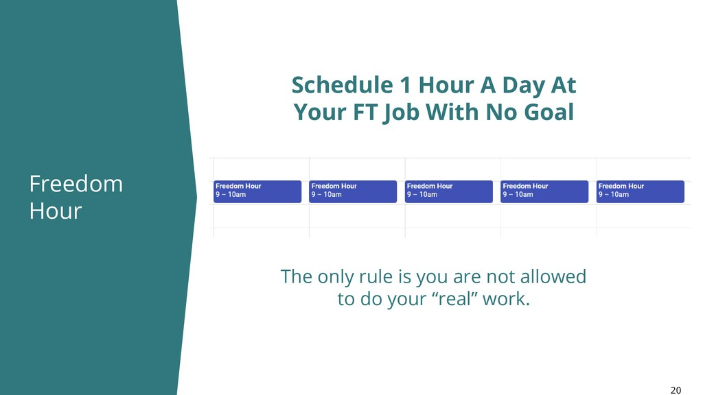 Freedom Hour 20 Schedule 1 Hour A Day At Your F...