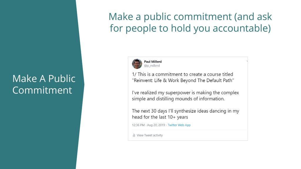Make A Public Commitment Make a public commitme...