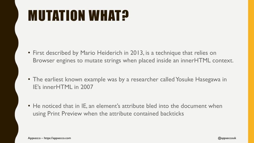 MUTATION WHAT? • First described by Mario Heide...