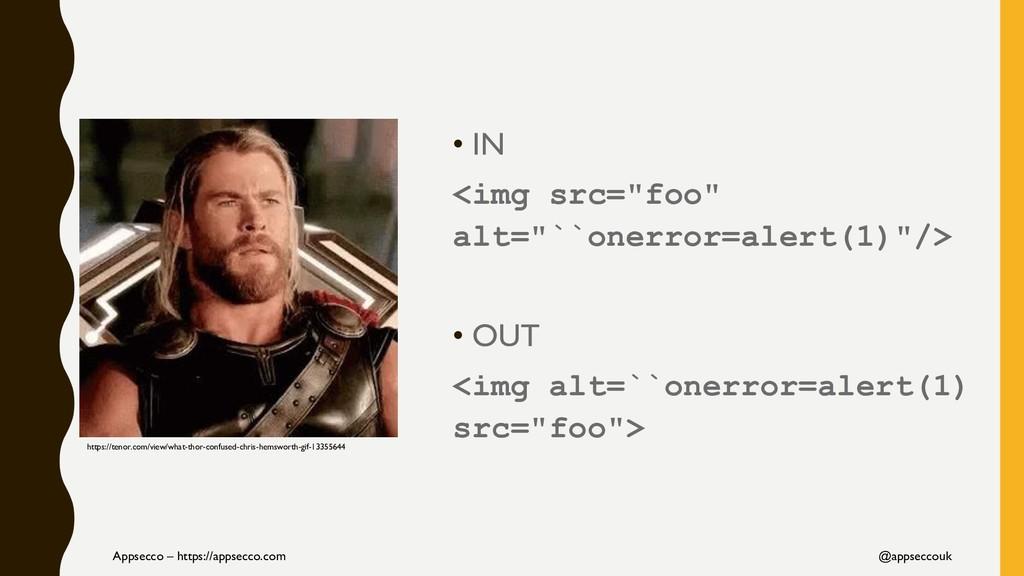 """• IN <img src=""""foo"""" alt=""""``onerror=alert(1)""""/> ..."""