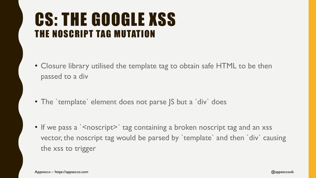 CS: THE GOOGLE XSS THE NOSCRIPT TAG MUTATION • ...