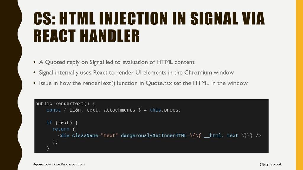 CS: HTML INJECTION IN SIGNAL VIA REACT HANDLER ...