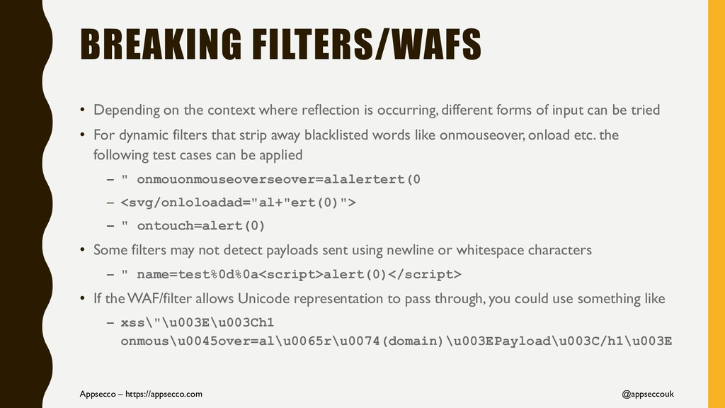 BREAKING FILTERS/WAFS • Depending on the contex...