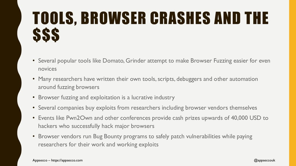 TOOLS, BROWSER CRASHES AND THE $$$ • Several po...