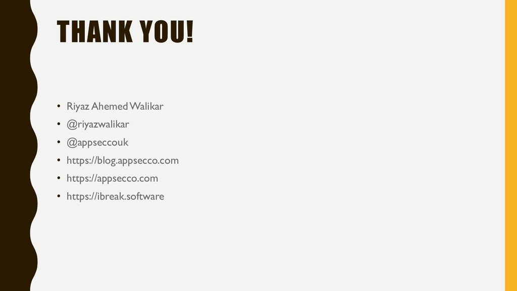 THANK YOU! • Riyaz AhemedWalikar • @riyazwalika...