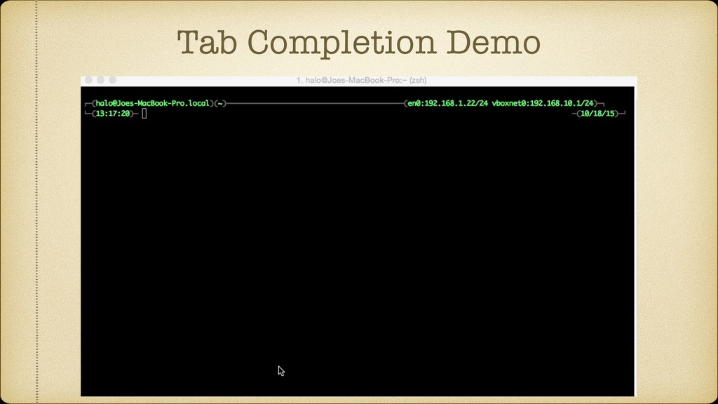 Tab Completion Demo