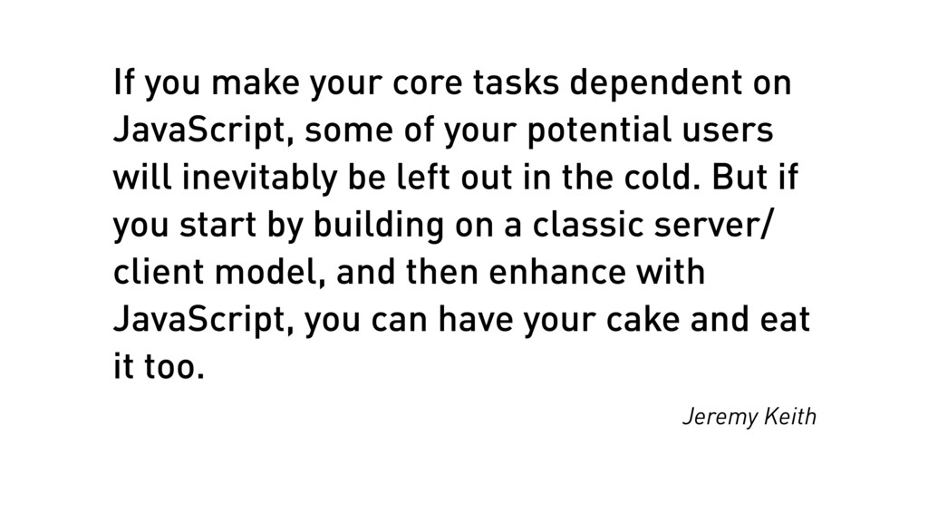 If you make your core tasks dependent on JavaSc...