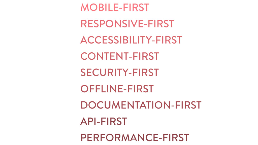 MOBILE-FIRST RESPONSIVE-FIRST ACCESSIBILITY-FIR...