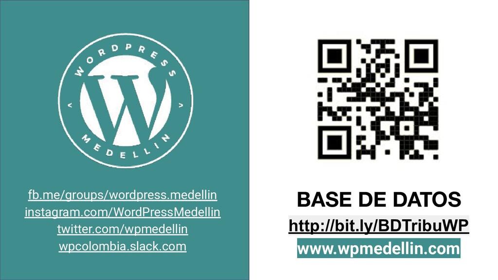 BASE DE DATOS http://bit.ly/BDTribuWP www.wpmed...