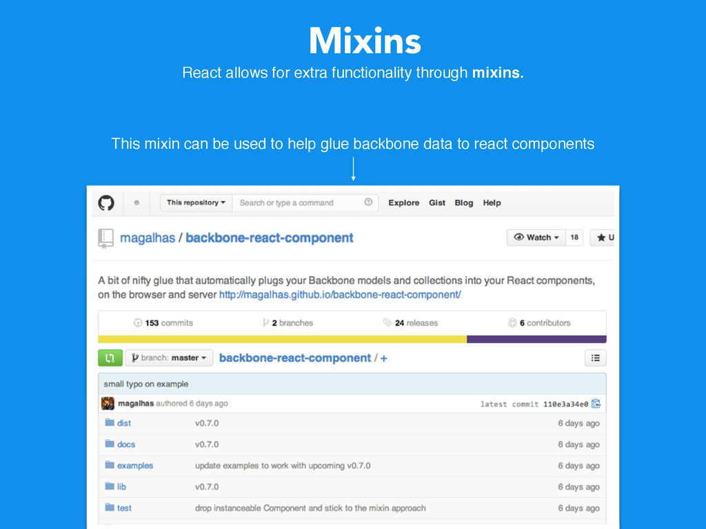 Mixins React allows for extra functionality thr...
