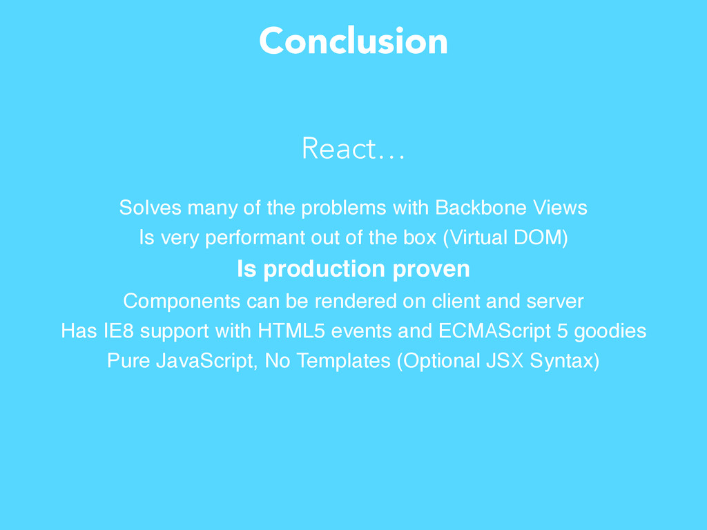 Conclusion Solves many of the problems with Bac...