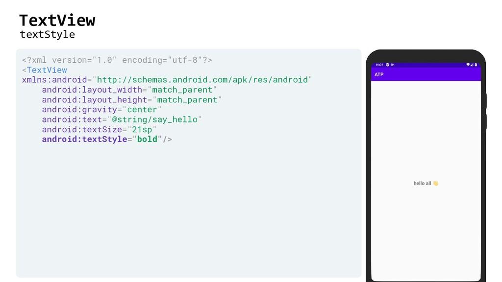 "TextView <?xml version=""1.0"" encoding=""utf-8""?>..."