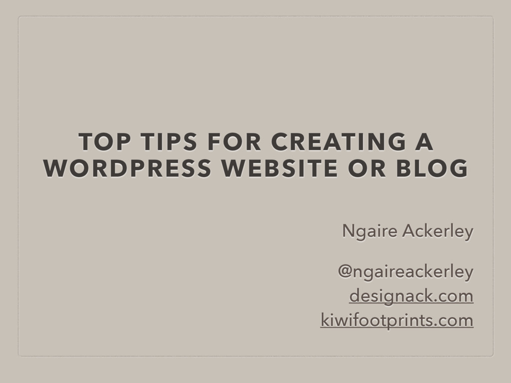 TOP TIPS FOR CREATING A WORDPRESS WEBSITE OR BL...