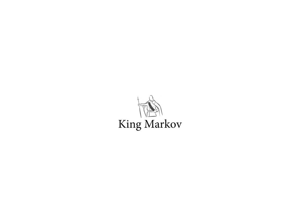 King Markov