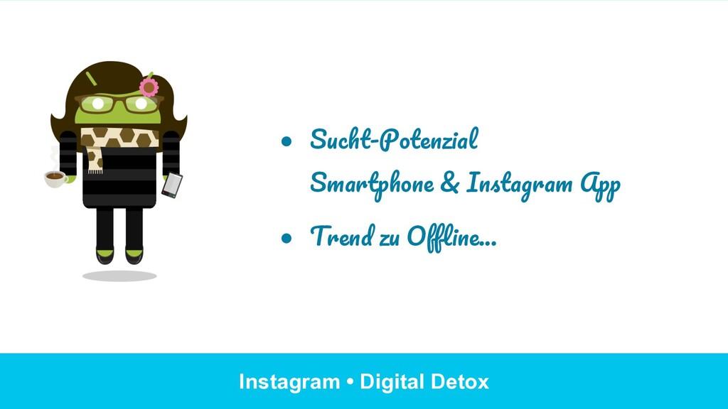 Instagram • Digital Detox ● Sucht-Potenzial Sm...