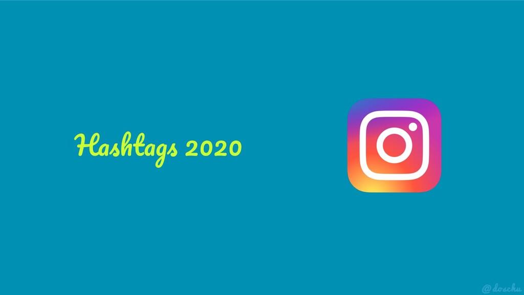 Hashtags 2020