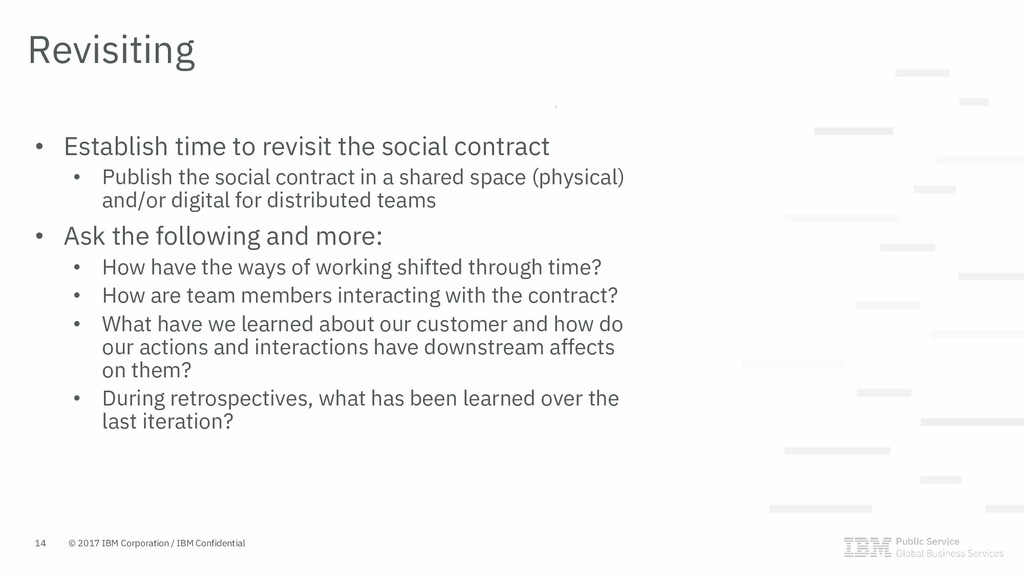• Establish time to revisit the social contract...