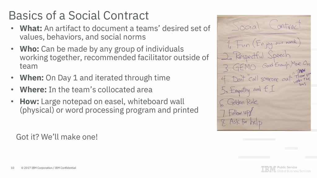 • What: An artifact to document a teams' desire...