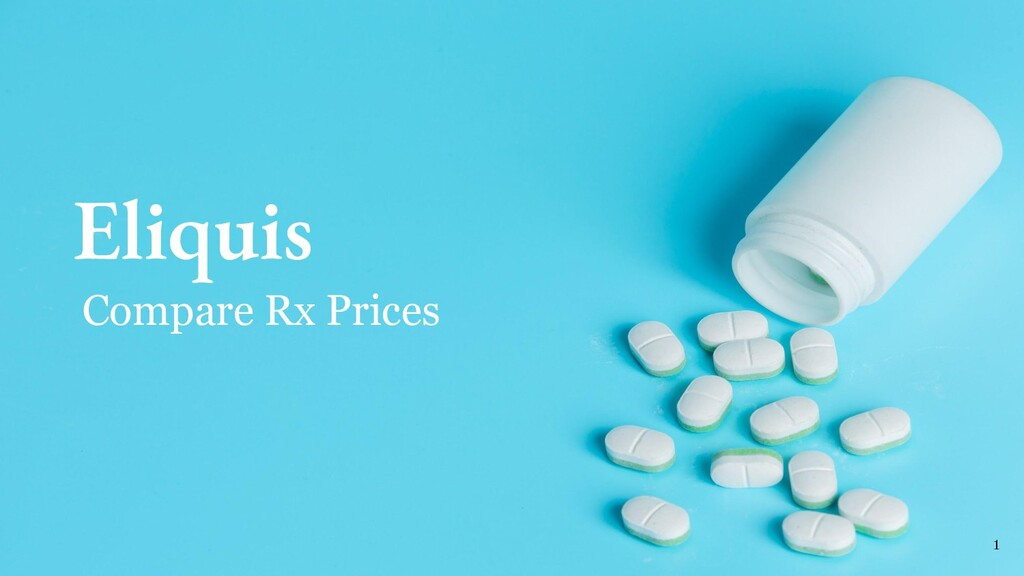 Eliquis 1 Compare Rx Prices