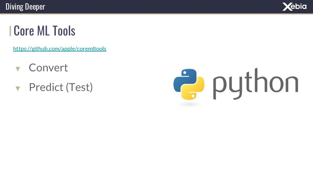Core ML Tools Diving Deeper https://github.com/...