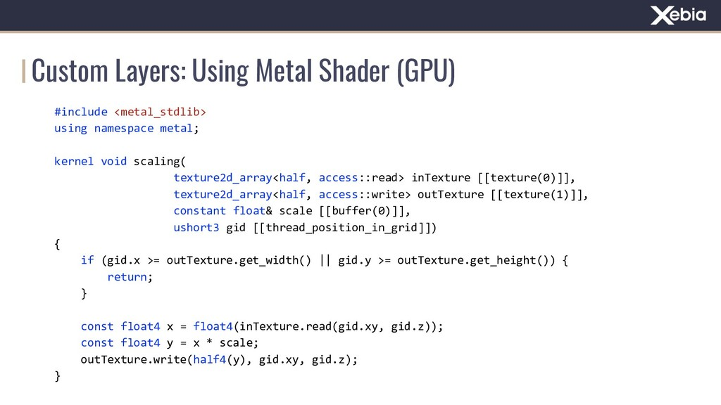 Custom Layers: Using Metal Shader (GPU) #includ...