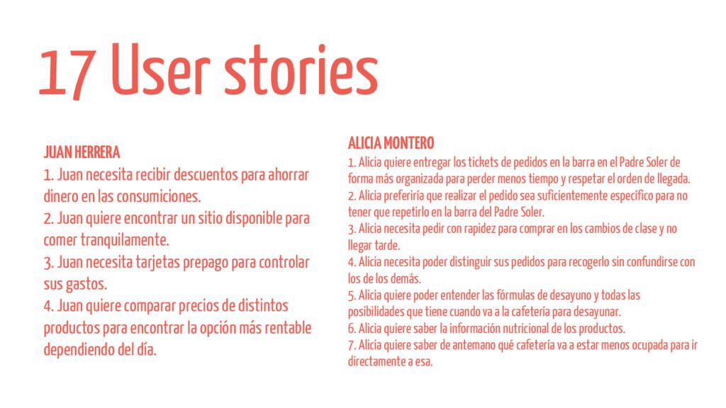 17 User stories JUAN HERRERA 1. Juan necesita r...