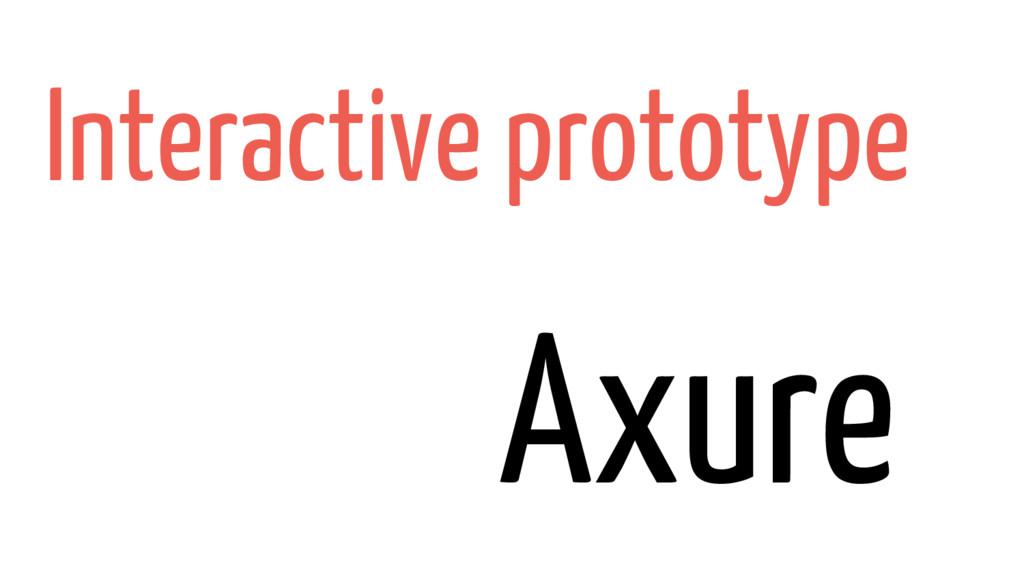 Axure Interactive prototype