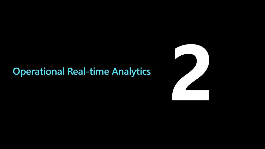 Operational Real-time Analytics 2