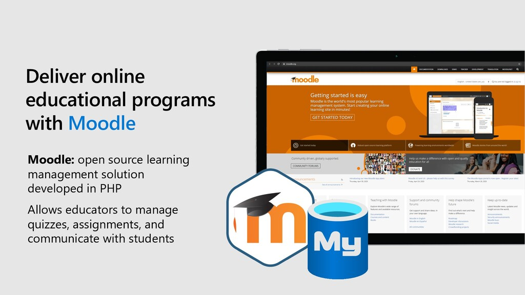 Deliver online educational programs with Moodle...