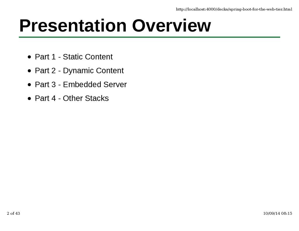 Presentation Overview Part 1 - Static Content P...
